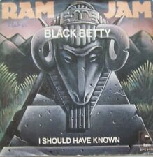"RAM JAM - BLACK BETTY / I SHOULD HAVE KNOWN  - VINYL 7""  - 45 RPM"