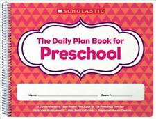 The Daily Plan Book for Preschool by Scholastic