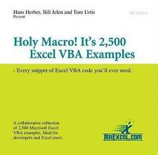 Holy Macro! it's 2,500 Excel VBA Examples: Every Snippet of Excel VBA Code...