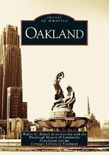 Oakland by Walter C. Kidney, The Pittsburgh History & Landmarks Foundation...