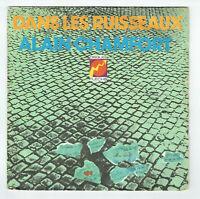 """Alain CHAMFORT Vinyle 45T 7"""" DANS LES RUISSEAUX -LE TRAIN MOSCOU -FLECHE 6061155"""