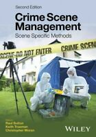 Crime Scene Management : Scene Specific Methods, Paperback by Sutton, Raul (E...