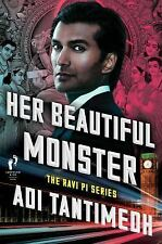 Her Beautiful Monster by Adi Tantimedh, SOFTCOVER, ARC, 12/17