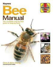 Bee Manual: The complete step-by-step guide to keeping bees by Claire Waring (Hardcover, 2015)