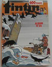 ALBUM JOURNAL TINTIN N°54 HERGE  BON ETAT 1985