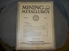 American Institute Of Mining and Metallurgy Enginneers Magazine April 1928