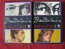 ECRITS SUR L'ART - BAUDELAIRE - Le livre de poche 2 volumes 1979 Texte intégral