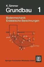 Grundbau: Teil 1 Bodenmechanik und erdstatische Berechnungen (German Edition)