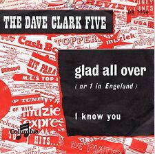 7inch DAVE CLARK FIVE glad all over HOLLAND VG++ woc