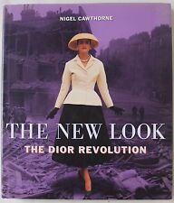 THE NEW LOOK / THE DIOR REVOLUTION / LGE FORMAT HARDBACK WITH D/W / HAMLYN 1996