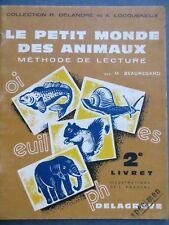 Le petit monde des animaux, Méthode de lecture, 2e livret, 1961
