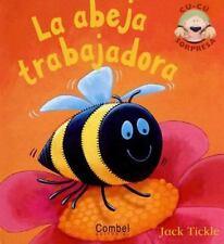 La abeja trabajadora (Libros cu-cú sorpresa series) (Spanish Edition), Tickle, J