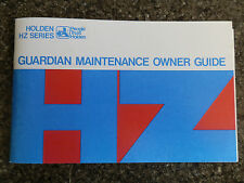 HOLDEN HZ ''GUARDIAN MAINTENANCE OWNER GUIDE''  MANUAL  100% GUARANTEE.