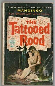 Vtg Pulp Book Fiction Novel The Tattooed Rood by Kyle Onstott Lance Horner