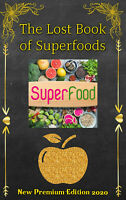 The Lost Book of Superfoods | NEW 2020