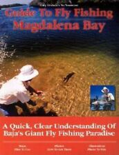 Guide to Fly Fishing Magdalena Bay: A Quick, Clear Understanding of Baja's Gi...
