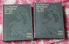 1919 La France héroïque et ses alliés 1914-1919 2 tomes Larousse Guerre Mondiale