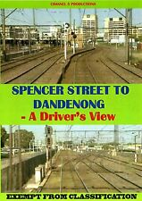 SPENCER STREET TO DANDENONG A Driver's View