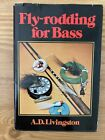 Fly-Rodding For Bass By A.D. Livingston Vintage Hardcopy Book 1976 1st Edition