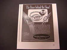 """1943 Girard Perregaux Fine Watches Print Ad,WWII,""""The Power Behind the Hour"""""""
