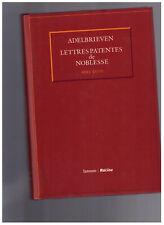 Lettres patentes de Noblesse / Adelbrieven 1993 - 2000 - Lannoo/Racine - 2001