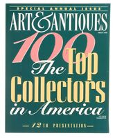 Art & Antiques Magazine: Special Annual Issue (March 1996)  100 Top Collectors