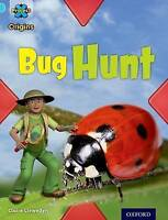 Project X Origins: Light Blue Book Band, Oxford Level 4: Bugs: Bug Hunt by Llewe