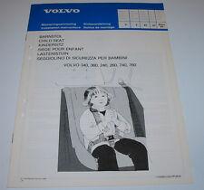 Einbauanleitung Volvo 240 / 260 / 340 / 360 / 740 / 760 Kindersitz März 1985!