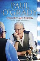 Open the Cage, Murphy!, O'Grady, Paul | Hardcover Book | Good | 9780593072592