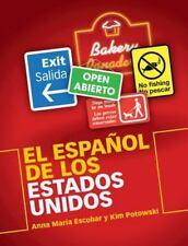 El Español de los Estados Unidos by Kim Potowski and Anna María Escobar...