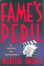 FAME'S PERIL ~ Martha Smilgis ~ 1992 HC DJ FE