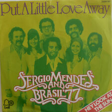 "7"" SERGIO MENDES & BRASIL 77 : Put A Little Love Away"