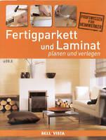 Heimwerken + FERTIGPARKETT UND LAMINAT  VERLEGEN +
