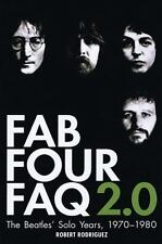 Fab Four FAQ 2.0: The Beatles' Solo Years, 1970-