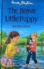 Brave Little Puppy & 11 Other Stories    Enid Blyton.Hardback.  192 Pages
