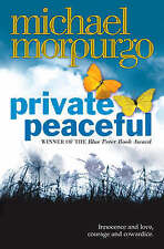 Private Peaceful by Michael Morpurgo (Paperback, 2004)