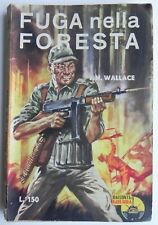 "Racconti di Guerra ""Fuga nella foresta "" J.H. Wallace n°20 1960"