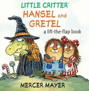 Little Critter Hansel and Gretel Lift-the-Flap Book All Flaps Work HC 2010