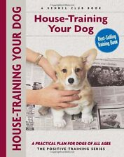 House-Training Your Dog: A Practical Plan For Dogs