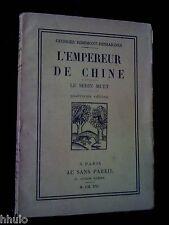 Georges Ribemont-Dessaignes L'empereur de Chine Le serin muet 1921 coll. dada