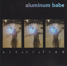 Aluminum Babe Vit-ri-fied cd album mint