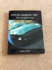 Aston Martin DB7 - The Complete Story - Andrew Noakes