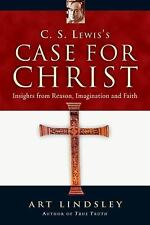 C. S. Lewis's Case for Christ Insights from Reason, Imagination and Faith Book