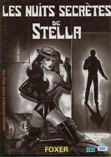 BD adultes Stella Les nuits secrètes de Stella International Presse Magazine