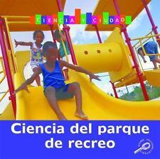 Ciencia del parque de recreo  Playground Science (Ciencia y la Ciudad (City Scie