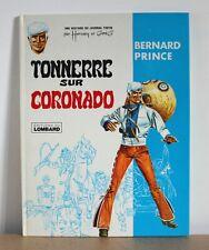 Bernard Prince N°2a Tonnerre sur Coronado Hermann & Greg 1969