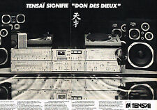 PUBLICITE ADVERTISING 085  1978  TENSAI  chaine hi-fi  ( 2 pages)