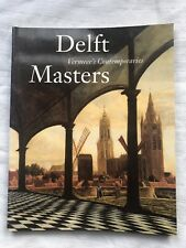Delft Masters Vermeer's Contemporaries Exhibit PB Ed