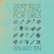 Scouting for Girls 2017 CD Album The Very Best of Ten Add Ten