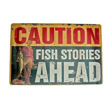 Warning Fish Stories Ahead Funny Metal Sign Home Wall Decor Fishing Tackle Gift